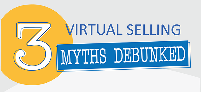 3 Virtual Selling Myths Debunked (Infographic)