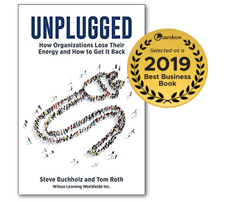 Unplugged: How Organizations Lose Their Energy and How to Get It Back